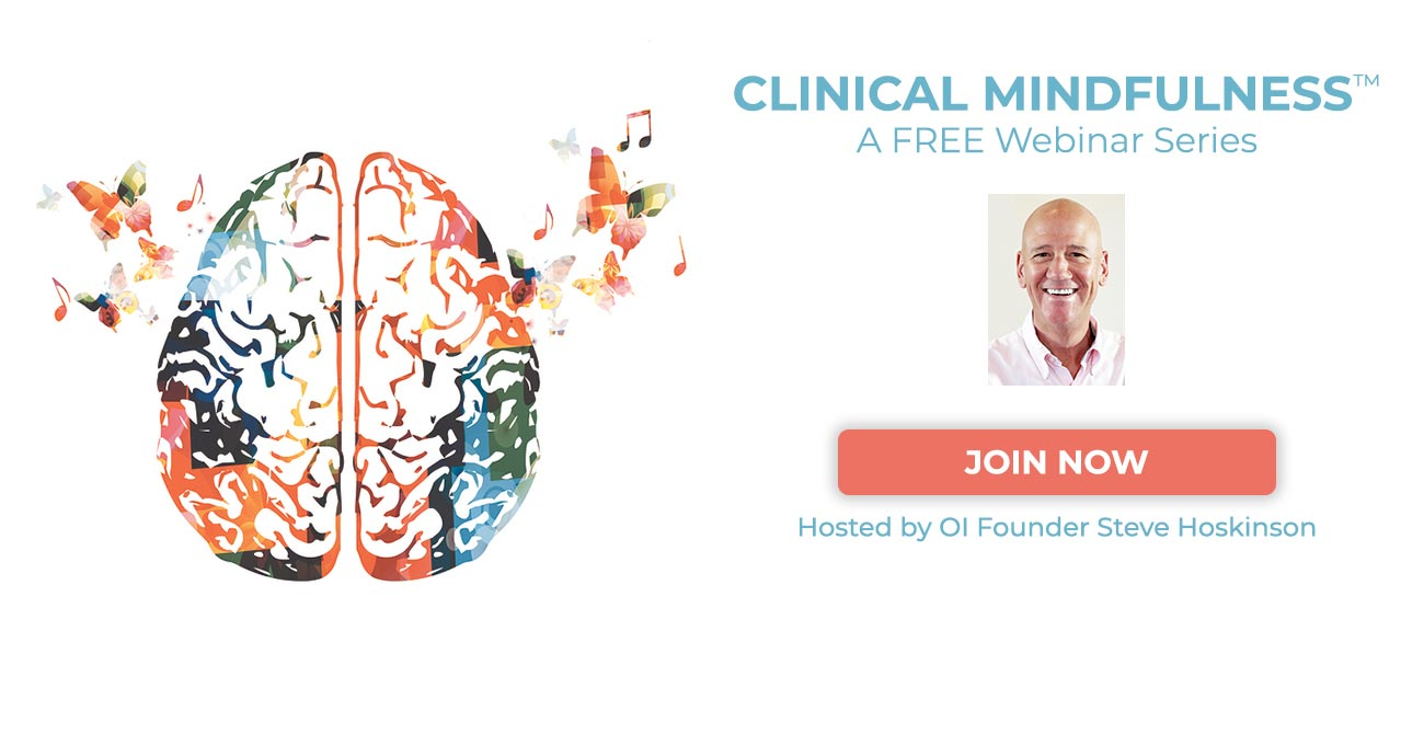 Clinical Mindfulness Webinar Steve Hoskinson Organic Intelligencer