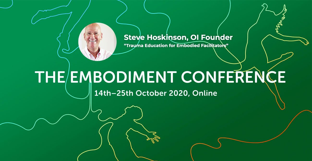 the Embodiment Conference October 14-25, 2020 with Steve Hoskinson as a speaker
